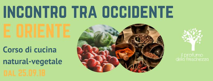 Corso Di Cucina Vegetale Incontro Tra Occidente E Oriente Il Profumo Della Freschezza Ortodidattico Lusia