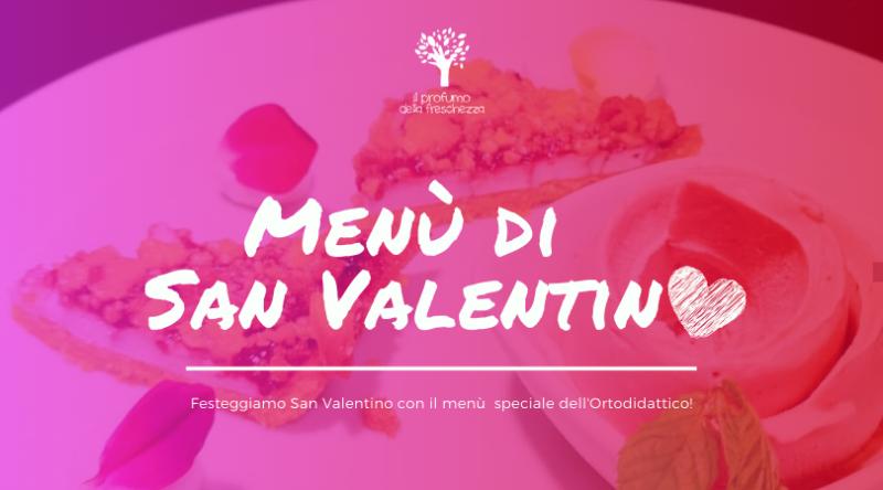 menu di San Valentino 2020 - ORTODIDATTICO